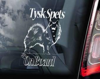 Tysk Spets on Board - Car Window Sticker - German Spitz Dog Sign Decal Art Gift - V01