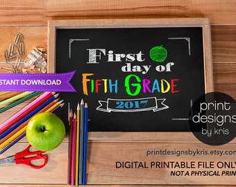 First Day of FIFTH GRADE Sign - First Day of School Sign - Photo Prop - 1st Day of School Printable - Chalkboard Sign Instant Download