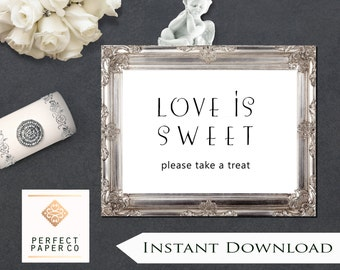 Love is Sweet Wedding Treat Sign   5 x 7 Digital Download, Instant Download Sign for Wedding or Bridal Shower, Casual Font, Quick easy sign,