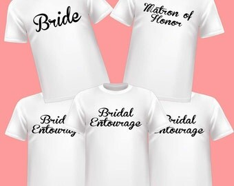 White Bridal Party Bride, Matron of Honor and Bridal Entourage  Wedding Shirts 5 Pack