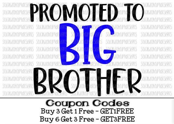 Download Promoted To Big Brother Svg Big Brother Svg Big Bro svg PNG