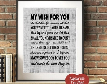 MY WISH Rascal Flatts Lyric Print Your Own Digital Art My Wish for you Sign You Print and Frame Great gift Wedding or Granduation 2 files