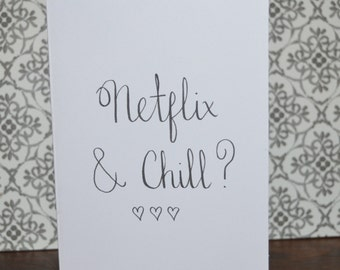 Netflix and Chill? Card