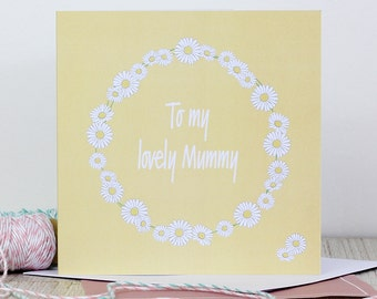 Mother's Day card - To my lovely Mummy