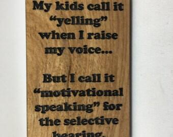 Wood Refrigerator Magnet - Motivational Speaking