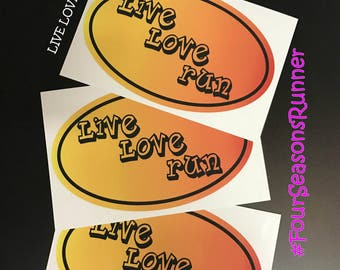 Live Love Run Window Decal Sticker,Bumper Sticker,Runner Sticker, Runner Decal,Running Decals,Running Stickers