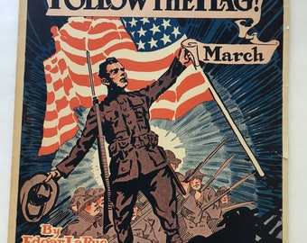 1918 World War I sheet music - Follow the Flag March sheet music