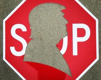 STOP TRUMP SIGN