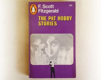 F Scott Fitzgerald - The Pat Hobby Stories - Penguin vintage paperback book - 1967