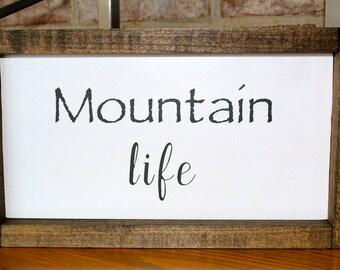 Mountain Life Sign