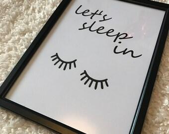 Let's sleep in. Unframed glossy print