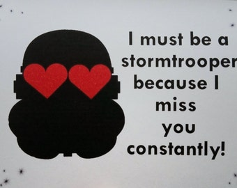 Stormtrooper - I miss you card - Funny