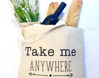 Take Me Anywhere Tote