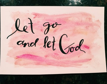 Let Go and Let God (Personalized Watercolor) 5x7