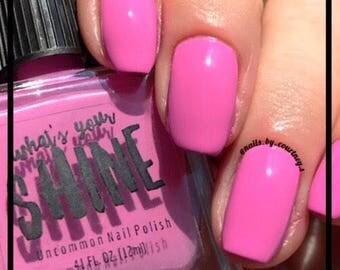 "Nail Polish - Hot Pink - ""Hold on while I kiss this guy""  Fuchsia Cream"