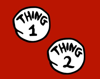 Thing 1 Svg, Dr Seuss, Svg Files, Thing 1 Cricut,  Thing Silhouette, Digital Cut Files, Thing 1, Thing 2