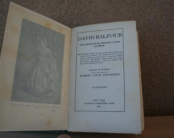David Balfour-Being Memoirs of His Adventures at Home and Abroad, by Robert Louis Stevenson-Vintage book, 1905