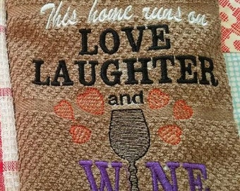 Love Laughter And Wine Dish Towel