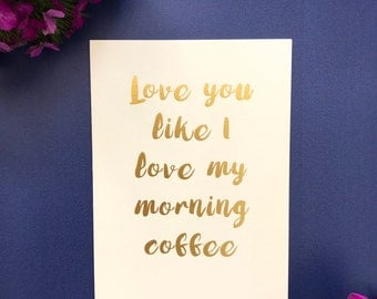 Morning coffee quote card