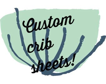 Custom Crib Sheet/ custom nursery bedding/