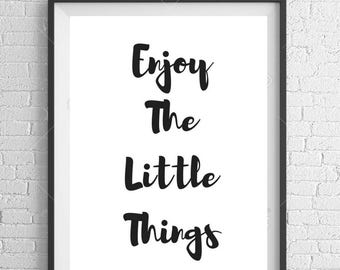 Enjoy The Little Things A4 Motivational Typography Print Wall Art