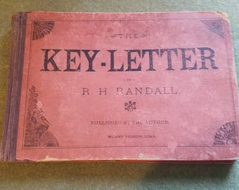 The Key-Letter by R.H. Randall. 1884 Music Book