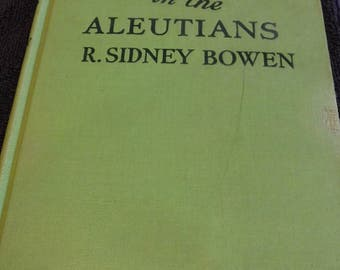 Red Randall in the Aleutians 1945 Book Bowen WWII heroes