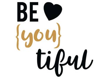 Be you tiful decal!