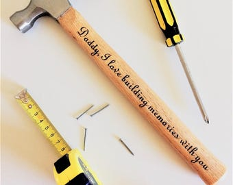 Laser Engraves Hammer with Personalised Message Great gift for Dad Father's Day- Building Memories