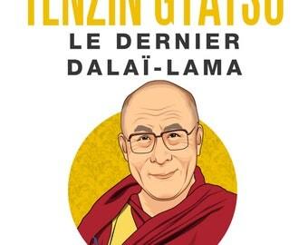 Tenzin Gyatso: The last Dalai Lama
