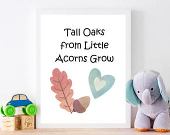 Tall Oaks from Little Acorns Grow, instant download, nursery art, baby boy gift, baby shower gift, digital, nursery decor, baby gift