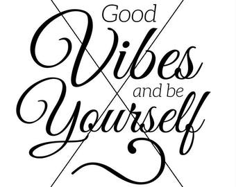 Good vibes quotes PDF