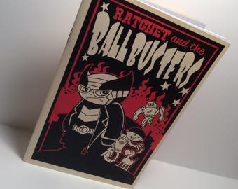 Ratchet and the Ballbusters Mini Comic Book