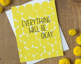 Everything Will Be OK - Card