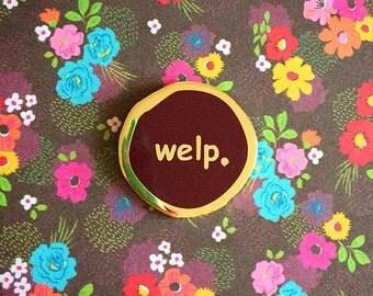 Welp Enamel Pin