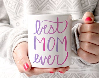 Mothers Day Gift Best Mom Ever Coffee Mug Mom Gift Hand Lettering Ombre Pink Coffee Mug for Mom