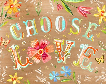 Choose Love Woodgrain - various sizes - STRETCHED CANVAS - Katie Daisy art