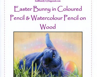 Easter Bunny in Coloured Pencil and Watercolour Pencil on Wood