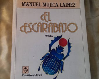 El Escarabajo by Manuel Mujica Lainez 1982