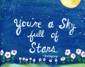 Sky Full of Stars, Coldplay Lyrics, Art Print Coldplay Song, Wedding Gift, Painting Print, Night Sky, Full Moon, Wedding Song, White Flowers