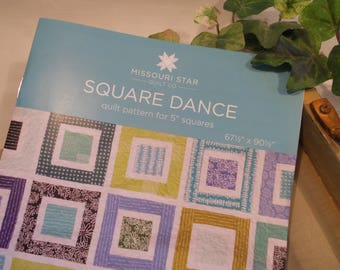 """Missouri Star Quilt Co. Pattern...""""Square Dance"""" Quilt Pattern for 5 Inch Squares #PAT1215"""