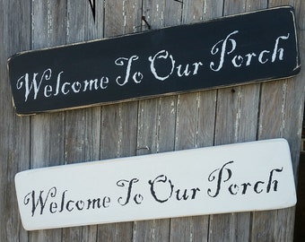 SHOP HOP SALE Welcome to Our Porch Sign