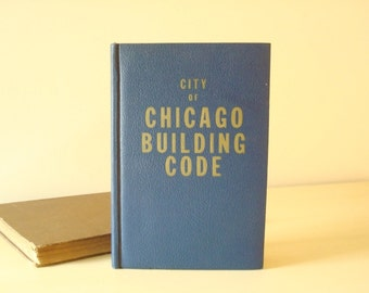 1961 City of Chicago Building Code reference book, indexed book of construction codes, vintage advertising