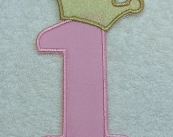 Birthday Number 1 with Crown Fabric Embroidered Iron On Applique Patch Ready to Ship