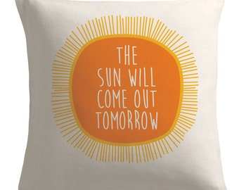 Annie Musical throw pillow - MADE TO ORDER - throw pillow case cushion cover pillow cover pillowcase The sun will come out tomorrow