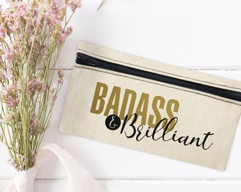 Small Cosmetic Bag - Brushes Bag - Badass & Brilliant - Mini Cosmetic Bag - Canvas Cosmetic Bag - Makeup Bag - Cosmetic Canvas Bag