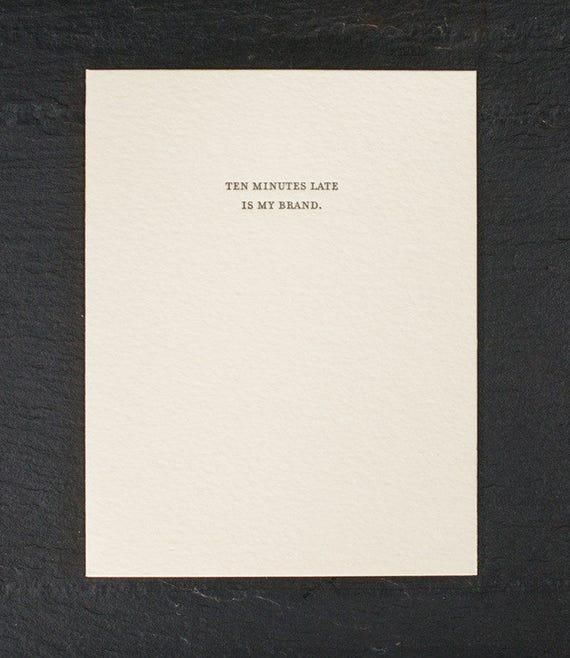ten minutes. letterpress card. #822