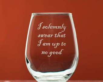 I solemnly swear that I am up to no good stemless wine glass for Harry Potter fans - bookworm gift - Gift of Magic - Accio wine - JK Rowling