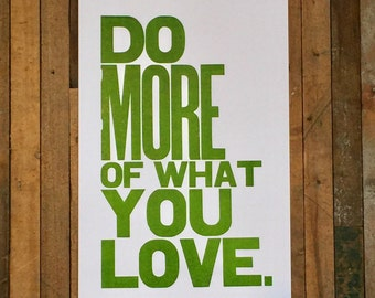 Green Wall Art, Do More of What You Love Letterpress Typography Print, Large Simple Bold Letters