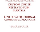 Journal Lined Paper Comic and Curious Cats Custom Order-Reserved